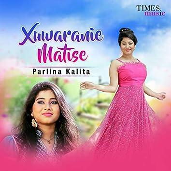 Xuwaranie Matise - Single