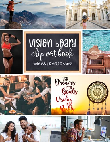 Compare Textbook Prices for Vision Board Clip Art Book: Turn Dreams into Goals & Visions into Reality | Over 300 Pictures and Words to Cut and Paste onto Your Vision Board  ISBN 9798508597467 by Notes, Fine