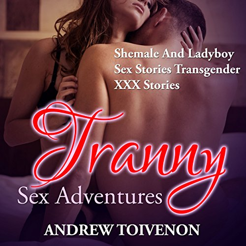 Tranny Sex Adventures cover art