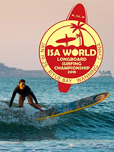 The ISA World Longboard Surfing Championship 2018
