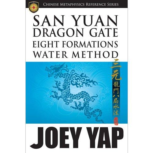 Yap, J: San Yuan Dragon Gate Eight Formations Water Method