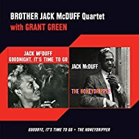 Goodnight, It's Time to Go / The Honeydripper by Brother Jack McDuff (2013-05-03)