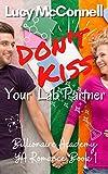 Don't Kiss Your Lab Partner (Billionaire Academy YA Romance Book 1) (English Edition)