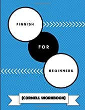 Finnish For Beginners (Cornell Workbook): An Adaptable Journal To Practice Learning Finnish Grammar, Alphabet, Verbs and Translations