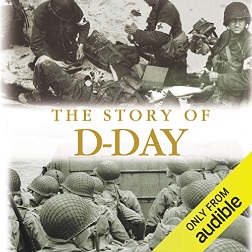 The Story of D-Day audiobook cover art