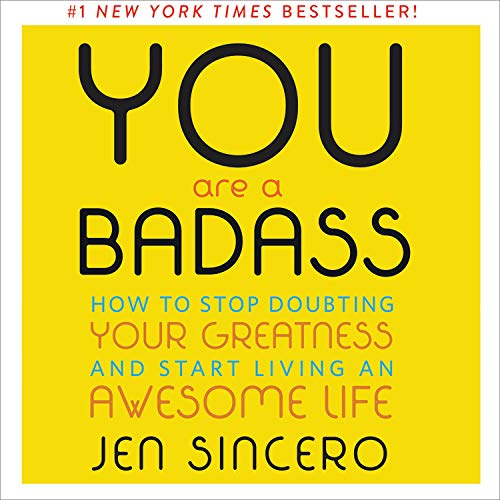 You Are a Badass® Audiobook By Jen Sincero cover art