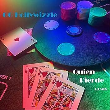 Quien Pierde (Remix)