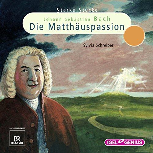 Johann Sebastian Bach: Die Matthäuspassion Titelbild