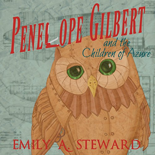 Penelope Gilbert and the Children of Azure audiobook cover art