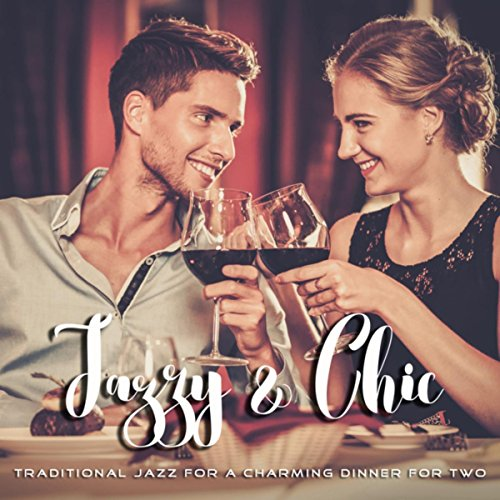 Jazzy & Chic: Traditional Jazz for a Charming Dinner for Two