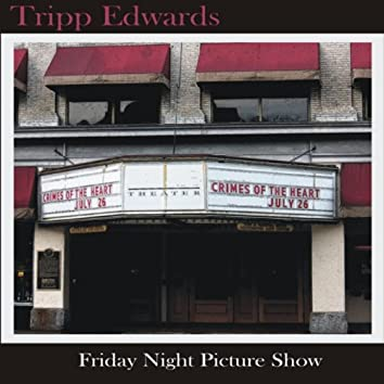Friday Night Picture Show