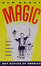 Cub Scout Magic: Tricks Magic Puzzles Stunts Games