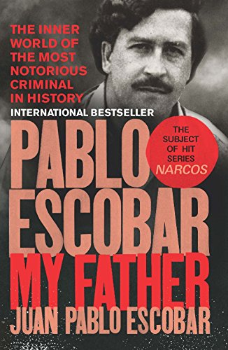 Pablo Escobar: My Father