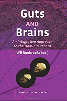 Guts and Brains: An Integrative Approach to the Hominin Record