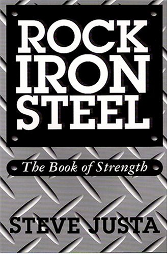 Rock, Iron, Steel: The Book of Strength