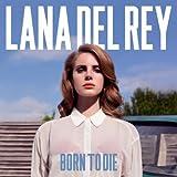 Lana Del Rey: Born To Die (Audio CD (Standard Version))