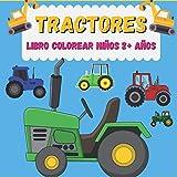 Tractores Libro colorear niños 2+ años: ibro colorear niños 2 años + Coche, barco, tractor & Co.: PEQUELINDOS cuadernos para colorear niños con ... y muchos otros dibujos para pintar (Español)