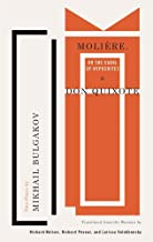Molière, or The Cabal of Hypocrites and Don Quixote: Two Plays by Mikhail Bulgakov (TCG Classic Russian Drama Series)