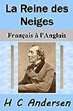 La Reine des Neiges - Français à l'Anglais - Format Kindle - 0,99 €