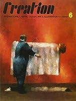 クリエイション―世界のグラフィックデザイン、アート&イラストレーション〈6〉 (International Graphic Design, Art & Illustration, No 6)
