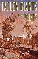 Fallen Giants of the Points
