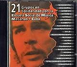21 Grupos En Solidaridad Con La Escuela Social De Música Marianao