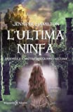 L'ultima ninfa: Artemisia e il mistero dell'Olimpo fantasma...