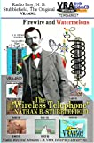 VRA4502 - Radio Boy - Nathan B. Stubblefield, the Original; TelePlay Webcast Titles: Firewire and Watermelons; NBS100; The Troy Cory Show; Schools Days; The NBS Trunk; Troy Cory-Stubblefield; The MSA 'Teléph-on-délgreen connection, Dr. Hortin - The Grave Yard; A VRA TelePlay Producers Preview