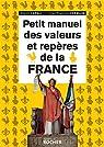Petit manuel des valeurs et repères de la France par Casali