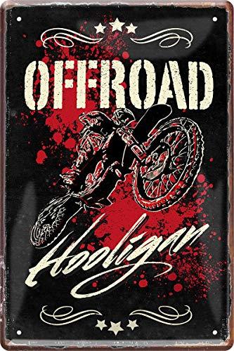 Offroad Hooligan Motorrad Motocross Biker 20 x 30 cm Spruch Deko Blechschild 967