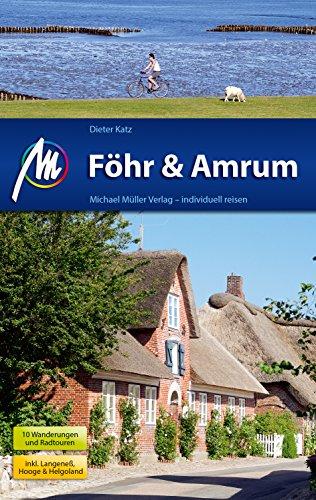Föhr & Amrum Reiseführer Michael Müller Verlag: Individuell reisen mit vielen praktischen Tipps.