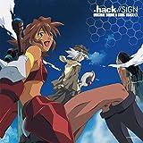 .hack//SIGN ORIGINAL SOUND & SONG TRACK1