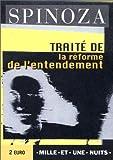Traité de la réforme de l'entendement - Mille et une nuits - 01/03/1998