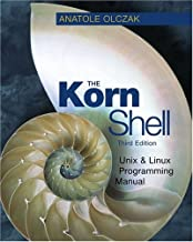 The Korn Shell: Unix & Linux Programming Manual