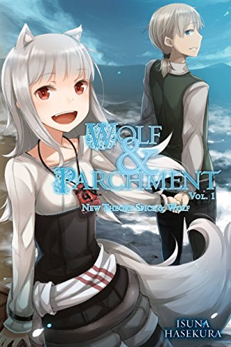 Wolf & Parchment: New Theory Spice & Wolf, Vol. 1 (light novel) (English Edition)