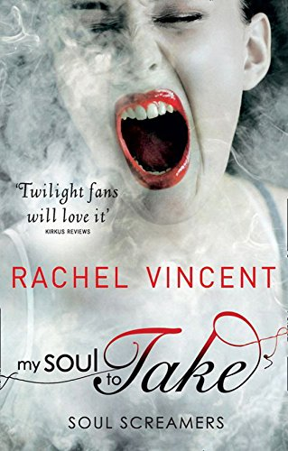 My Soul to Take (Soul Screamers, Book 1) (English Edition)