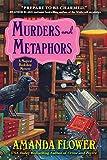 Murders and Metaphors: A Magical Bookshop Mystery - Amanda Flower