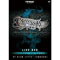 """CROSS ROAD 045 ~Mr.Low-D """"PREMIUM"""" Release Tour Final~ [DVD]"""