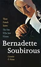 The One Who Saw Visions - Bernadette Soubirous (Three French Saints)