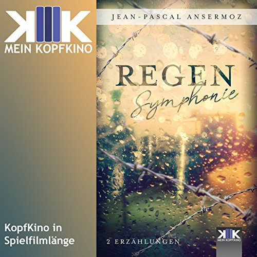 Regensymphonie                   By:                                                                                                                                 Jean-Pascal Ansermoz                               Narrated by:                                                                                                                                 Thomas Dellenbusch                      Length: 2 hrs and 43 mins     Not rated yet     Overall 0.0