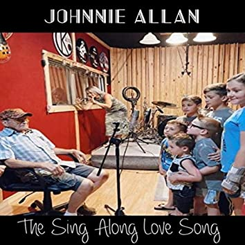 The Sing Along Love Song