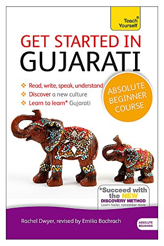 Compare Textbook Prices for Get Started in Gujarati Absolute Beginner Course: The essential introduction to reading, writing, speaking and understanding a new language Teach Yourself Language 1 Edition ISBN 9781444195408 by Dwyer, Rachel