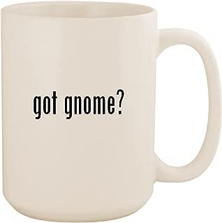 got gnome? - White 15oz Ceramic Coffee Mug Cup