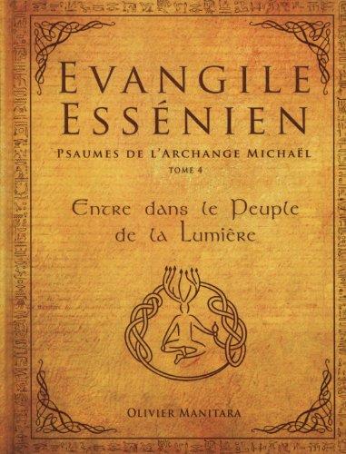 Evangile Essénien - psaumes de l'archange Michaël (tome 4)