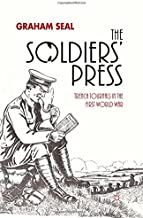 The Soldiers' Press: Trench Journals in the First World War