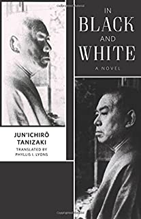 In Black and White: A Novel (Weatherhead Books on Asia)