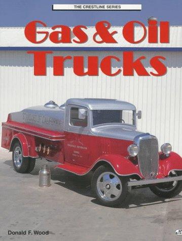 Gas & Oil Trucks (Crestline Series)