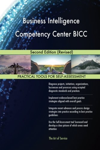 Business Intelligence Competency Center BICC: Second Edition (Revised)