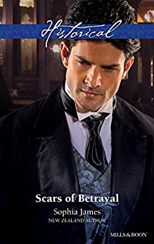 Scars Of Betrayal by [Sophia James]