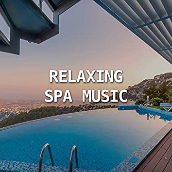 Relaxing SPA Music - Relaxing Spa Music for Spa Massage Therapy, Health-related purposes, Relieve pain, Reduce stress, Increase relaxation, Address Anxiety and Depression, and Aid General Wellness.